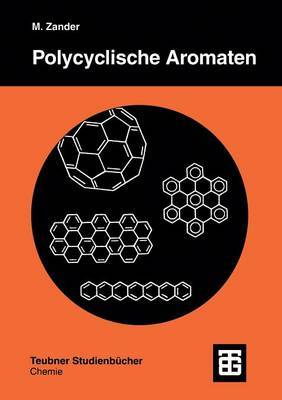 Polycyclische Aromaten: Kohlenwasserstoffe Und Fullerene