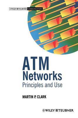 ATM Networks: Principles and Use