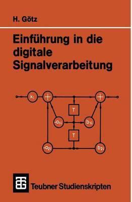 Einfuhrung in Die Digitale Signalverarbeitung