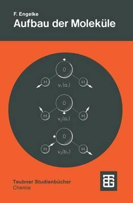 Aufbau Der Molekule: Eine Einfuhrung