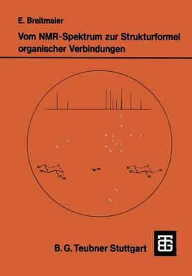 Vom NMR-Spektrum Zur Strukturformel Organischer Verbindungen: Ein Kurzes Praktikum Der NMR-Spektroskopie