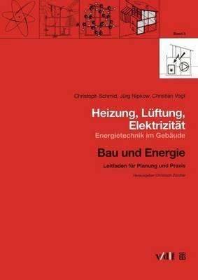 Heizung, Luftung, Elektrizitat: Energietechnik Im Gebaude