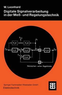 Digitale Signalverarbeitung in Der Mess- Und Regelungstechnik