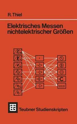 Elektrisches Messen Nichtelektrischer Grossen
