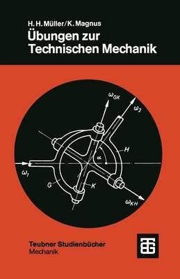Ubungen Zur Technischen Mechanik