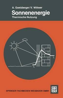Sonnenenergie: Physikalische Grundlagen Und Thermische Anwendungen