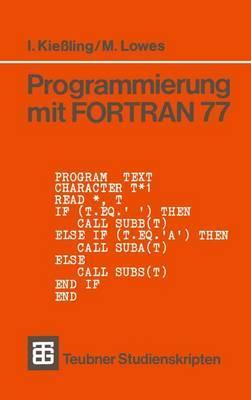 Programmierung mit FORTRAN 77