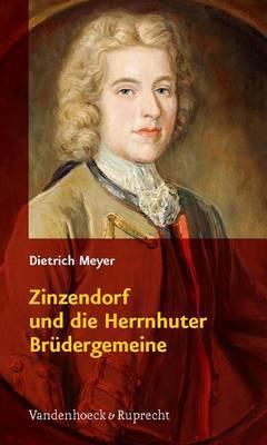 Zinzendorf Und Die Herrnhuter Br Dergemeine: 1700-2000
