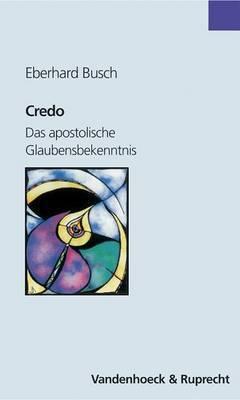 Credo: Das Apostolische Glaubensbekenntnis