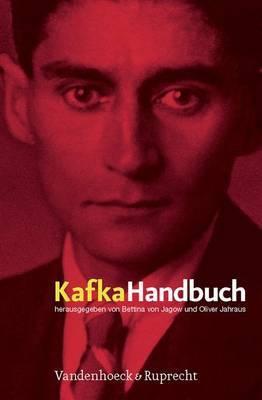 Kafka-Handbuch: Leben - Werk - Wirkung
