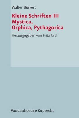 Kleine Schriften: Mystica, Orphica, Pythagorica: No. 3