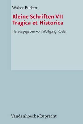 Kleine Schriften: Tragica Et Historica: No. 7