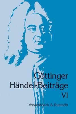 Gottinger Handel-Beitrage, Band 6: Europaische Traditionen Im Spatwerk Handels