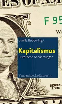 Kapitalismus: Historische Annaherungen