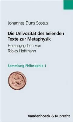 Die Univozitat Des Seienden: Texte Zur Metaphysik