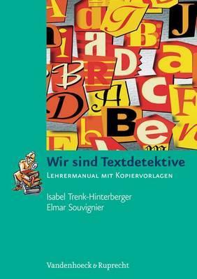Wir Sind Textdetektive: Lehrermanual Mit Kopiervorlagen