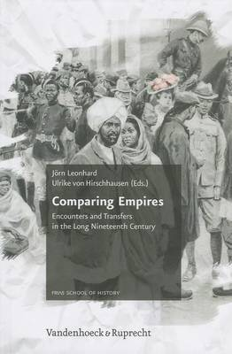 Comparing Empires: Encounters and Transfers in the Long Nineteenth Century