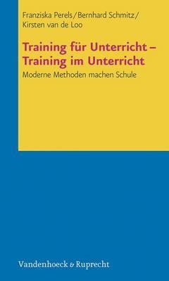 Training Fur Unterricht - Training Im Unterricht: Moderne Methoden Machen Schule