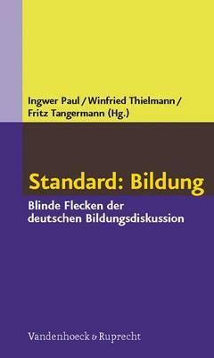 Standard: Bildung: Blinde Flecken Der Deutschen Bildungsdiskussion