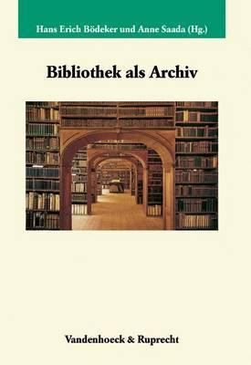 Bibliothek Als Archiv