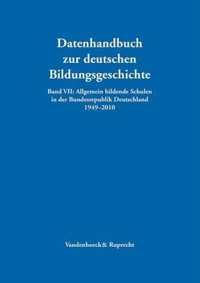 Allgemein Bildende Schulen in Der Bundesrepublik Deutschland 1949-2010