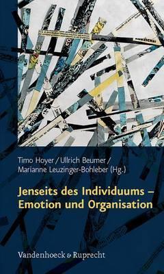 Jenseits Des Individuums - Emotion Und Organisation