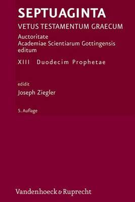 Septuaginta. Band 13: Duodecim Prophetae