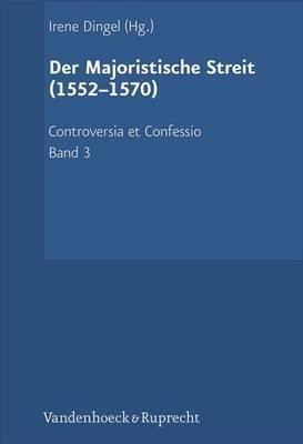 Der Majoristische Streit (1552-1570)