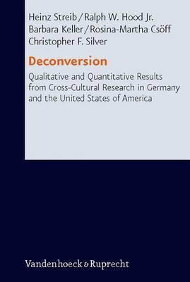 Deconversion: Qualitative and Quantitative Results from Cross-cultural Research in Germany and the United States of America