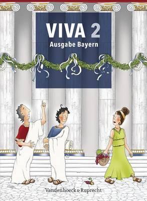 Viva 2 - Ausgabe Bayern: Lehrgang Fur Latein AB Klasse 6