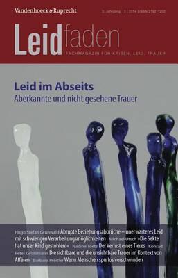 Leid Im Abseits - Aberkannte Und Nicht Gesehene Trauer: Leidfaden 2014 Heft 03