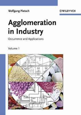 Agglomeration in Industry: Occurence and Applications