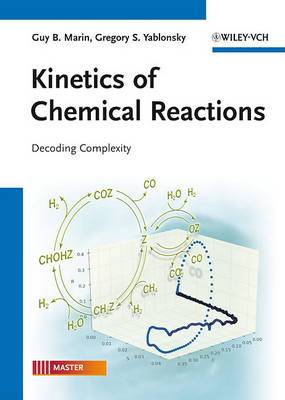Kinetics of Chemical Reactions: Decoding Complexity
