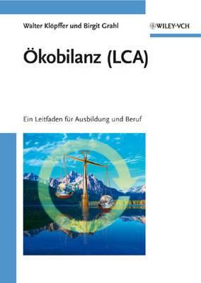 OEkobilanz (LCA): Ein Leitfaden fur Ausbildung und Beruf