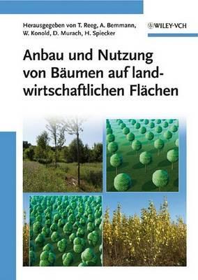 Anbau Und Nutzung Von Baumen Auf Landwirtschaftlichen Flachen