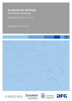 Synthetische Biologie/synthetic Biology: Stellungnahme/position - Standpunkte