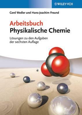Arbeitsbuch Physikalische Chemie - Losungen zu DenAufgaben