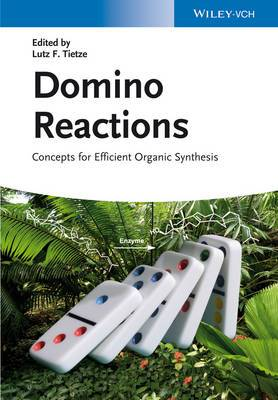 Domino Reactions: Concepts for Efficient Organic Synthesis