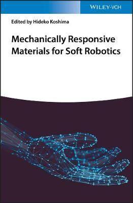 Mechanically Responsive Materials for Soft Robotics