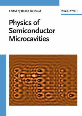 The Physics of Semiconductor Microcavities: From Fundamentals to Nanoscale Devices