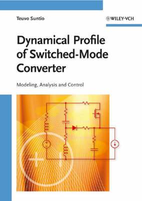 Dynamic Profile of Switched-mode Converter: Modeling, Analysis and Control