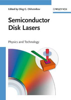 Semiconductor Disk Lasers: Physics and Technology