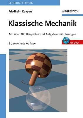 Klassische Mechanik: Mit Uber 300 Beispielen Und Aufgaben Mit Losungen Sowie Mit DVD Und Software  Mechanicus