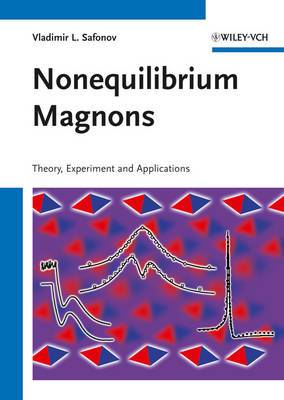 Nonequilibrium Magnons: Theory, Experiment and Applications