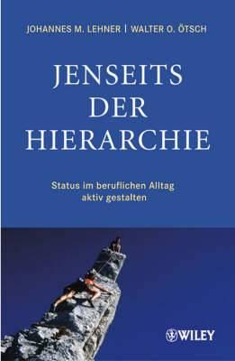 Jenseits Der Hierarchie: Status Im Beruflichen Alltag Aktiv Gestalten