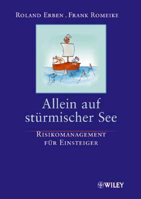 Allein Auf Sturmischer See: Risikomanagement Fur Einsteiger