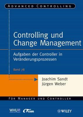 Controlling und Change Management: Aufgaben der Controller als Change Agents