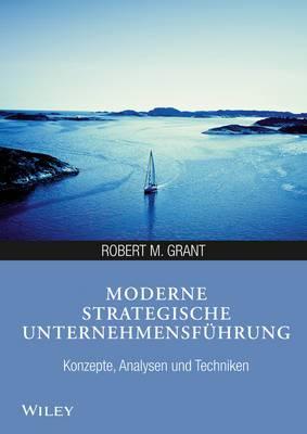 Moderne Strategische Unternehmensfuhrung: Konzepte, Analysen Und Techniken