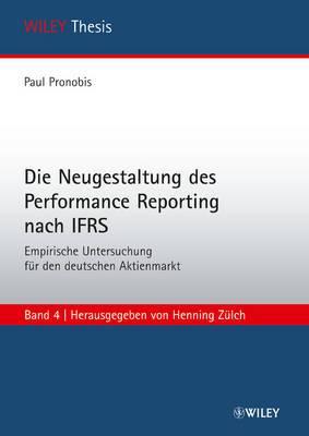 Die Neugestaltung des Performance Reporting Nach IFRS: Empirische Untersuchung fur den Deutschen Aktienmarkt