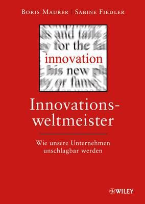 Innovationsweltmeister: Wie Unsere Unternehmen Unschlagbar Werden